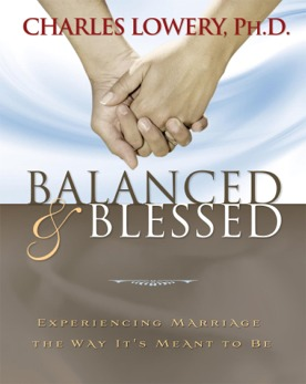 BALANCED & BLESSED - Dr. Charles Lowery
