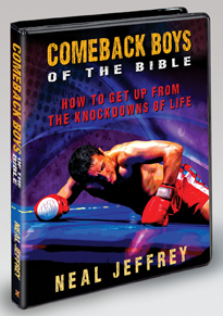 CLICK to find out more about COMEBACK BOYS OF THE BIBLE - Neal Jeffrey