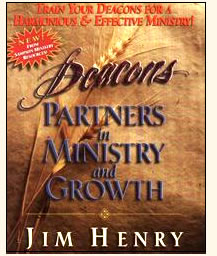 DEACON PARTNERS IN MINISTRY AND GROWTH - Jim Henry