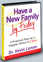 HAVE A NEW FAMILY BY FRIDAY - Kevin Leman