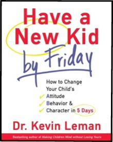 HAVE A NEW KID BY FRIDAY - Kevin Leman