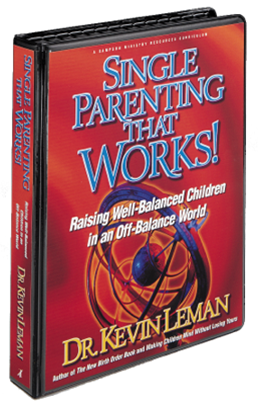Kevin Leman's SINGLE PARENTING THAT WORKS